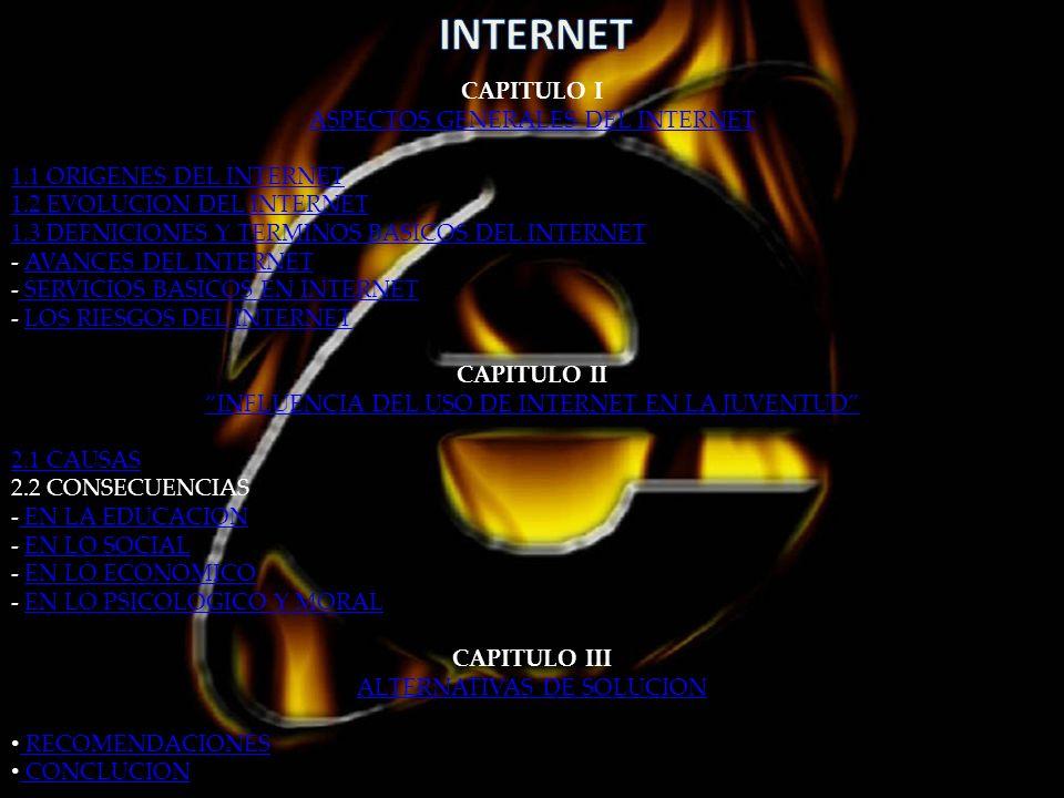 INTERNET CAPITULO I ASPECTOS GENERALES DEL INTERNET