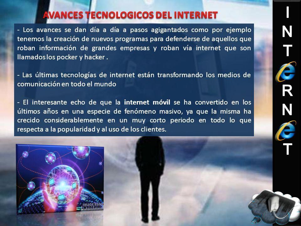 AVANCES TECNOLOGICOS DEL INTERNET