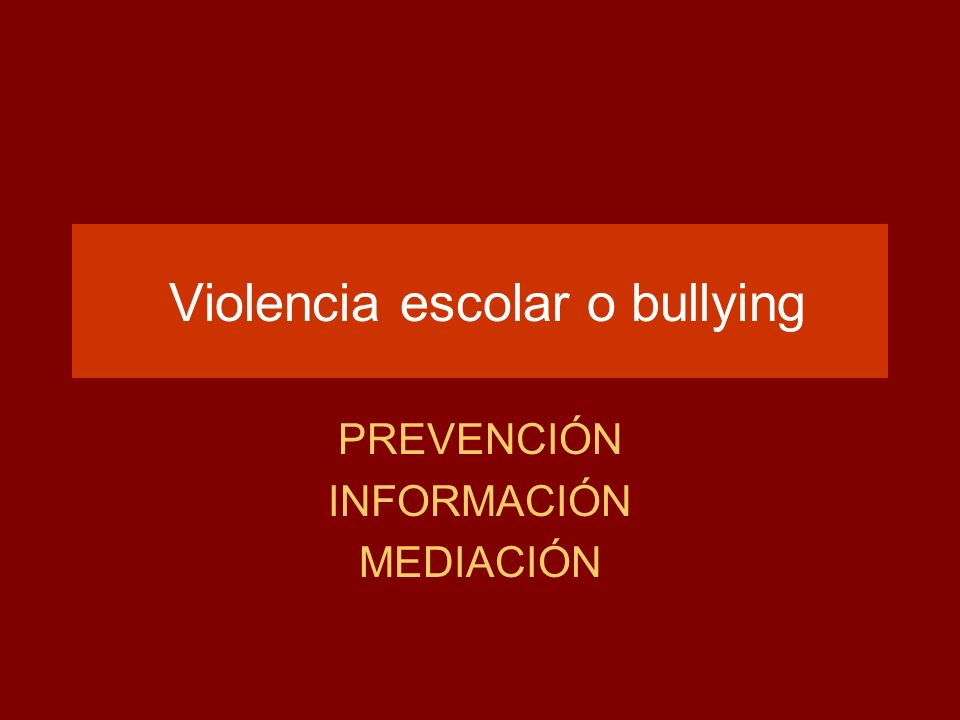 Violencia escolar o bullying