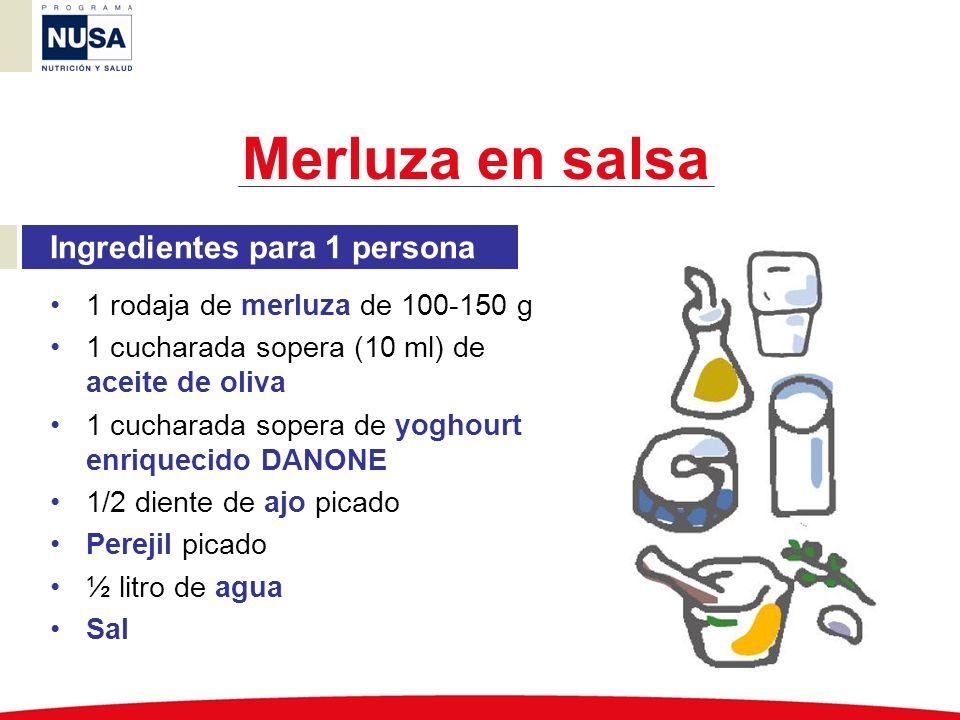 Merluza en salsa Ingredientes para 1 persona