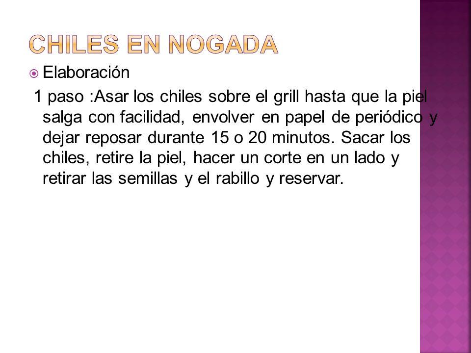Chiles en nogada Elaboración