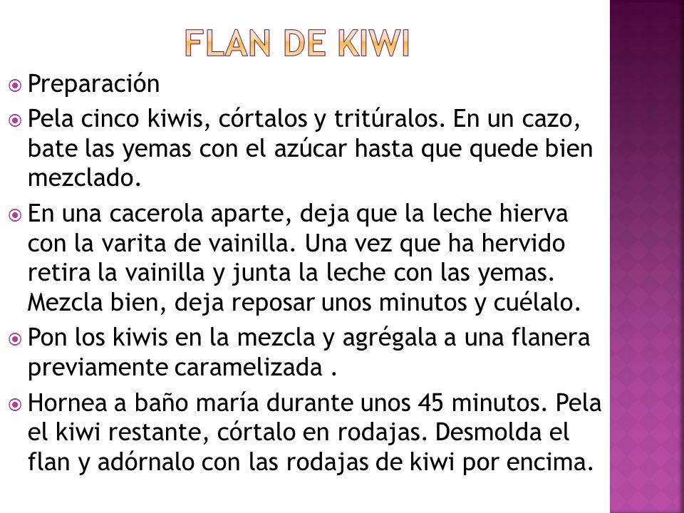 Flan de kiwi Preparación