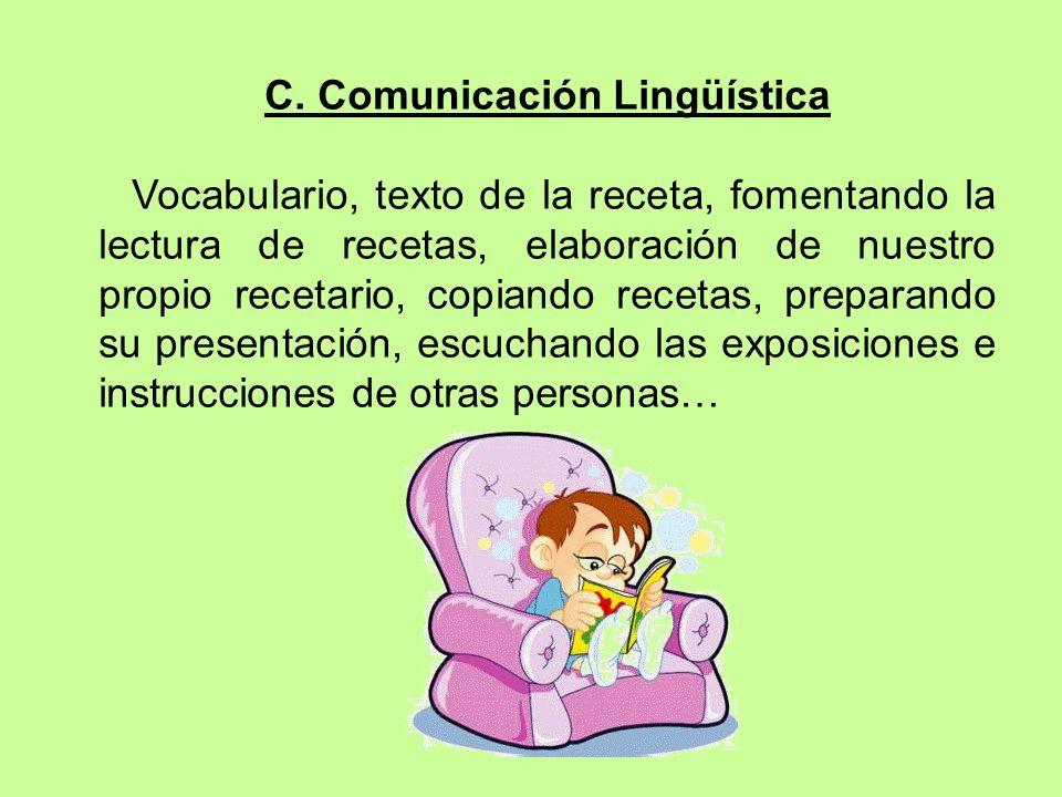C. Comunicación Lingüística