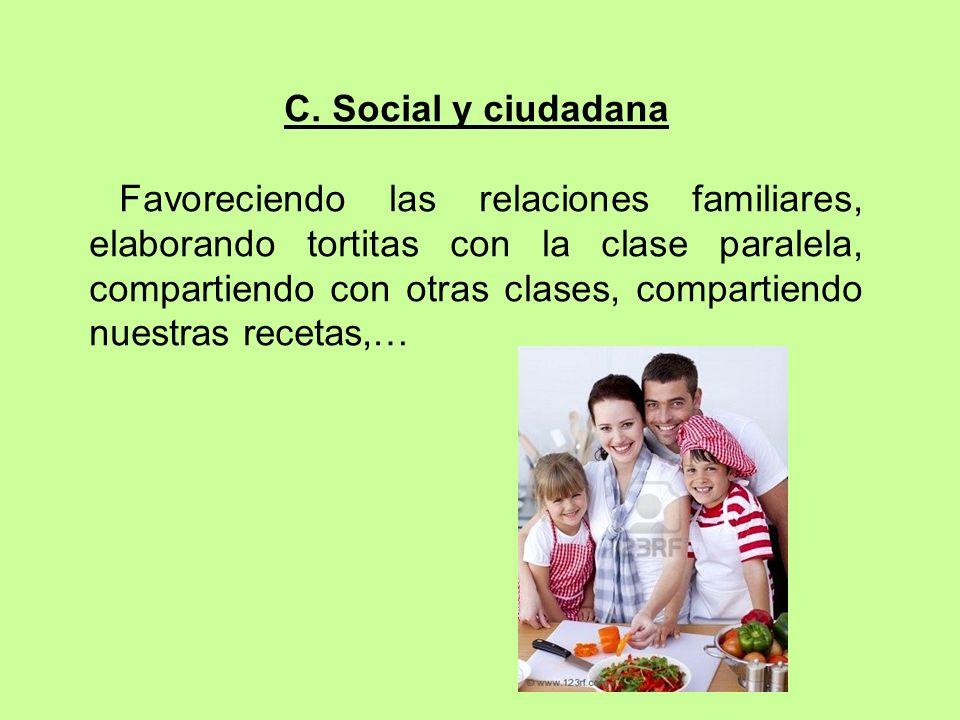 C. Social y ciudadana