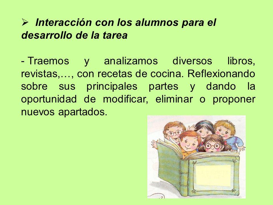 Interacción con los alumnos para el desarrollo de la tarea