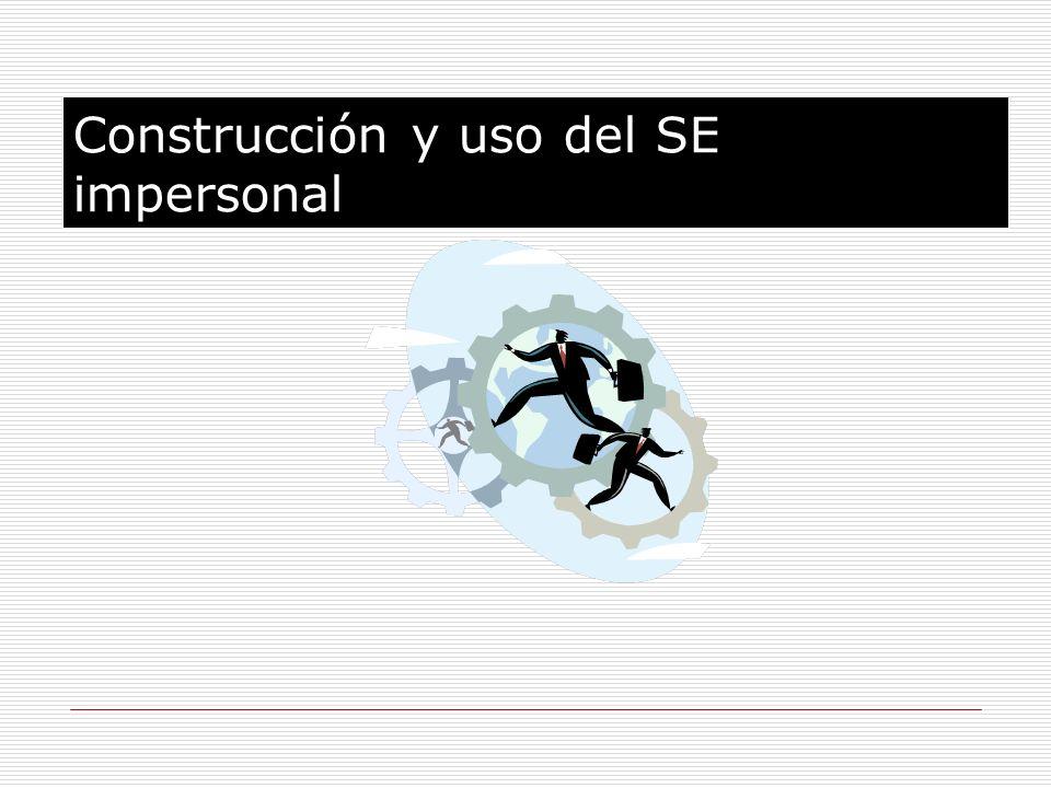 Construcción y uso del SE impersonal