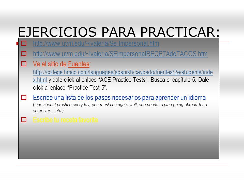 EJERCICIOS PARA PRACTICAR: