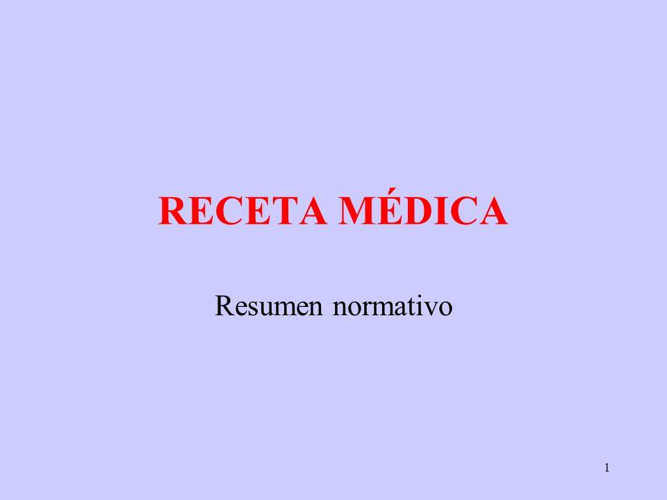 RECETA MÉDICA Resumen normativo
