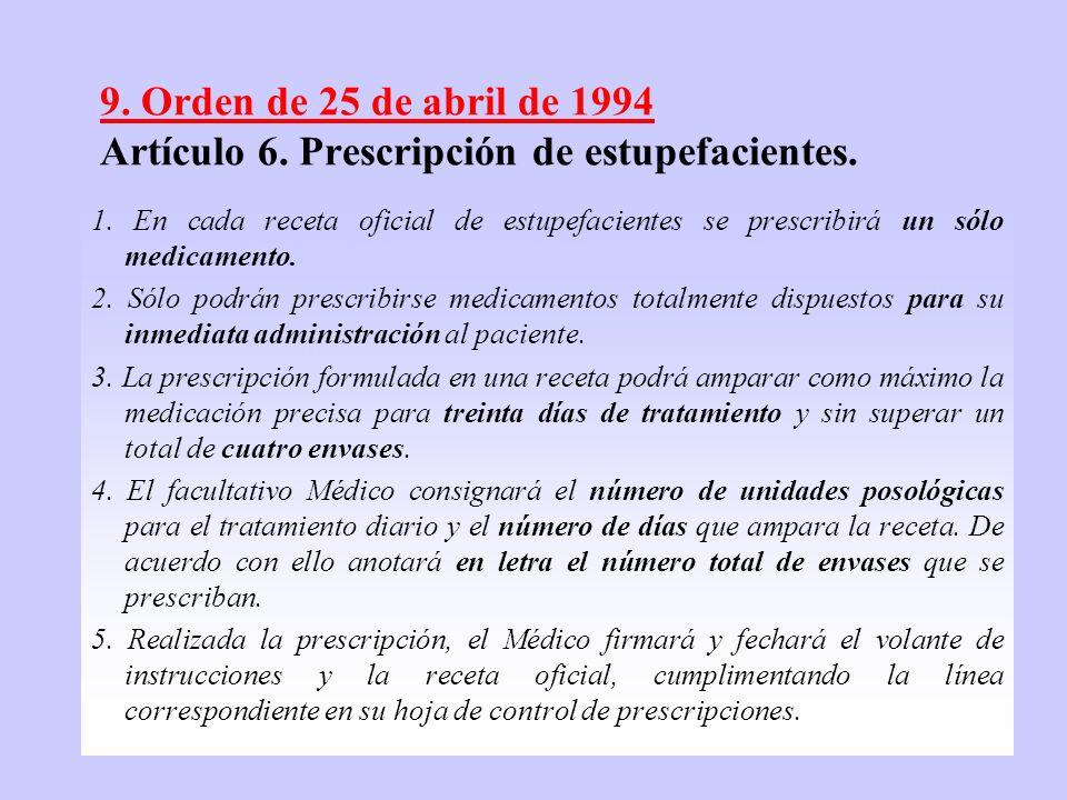 9. Orden de 25 de abril de 1994 Artículo 6