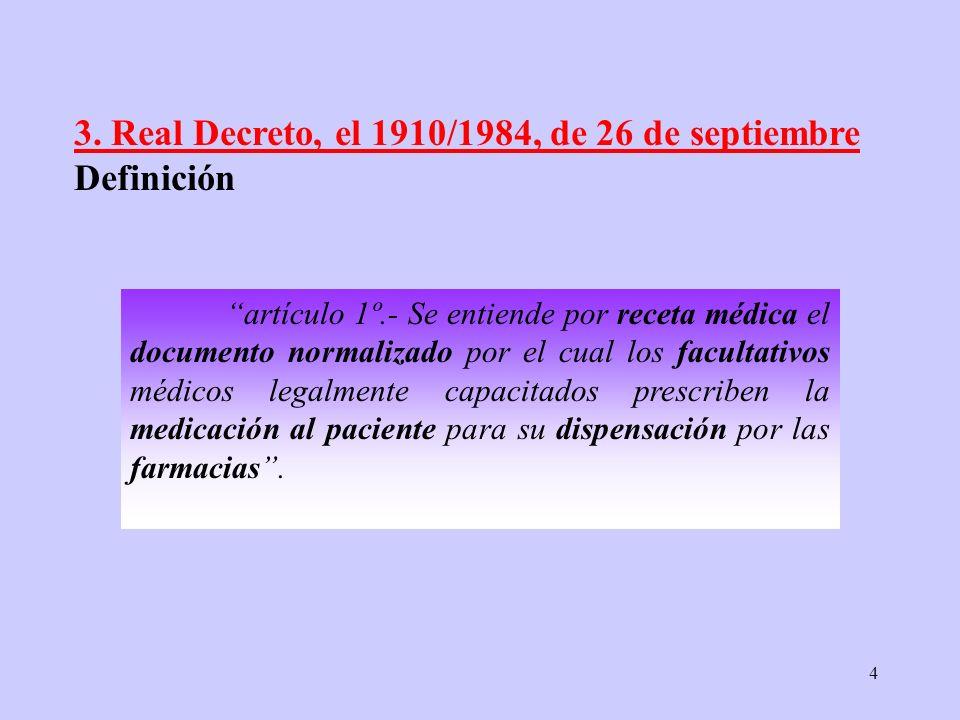 3. Real Decreto, el 1910/1984, de 26 de septiembre Definición.