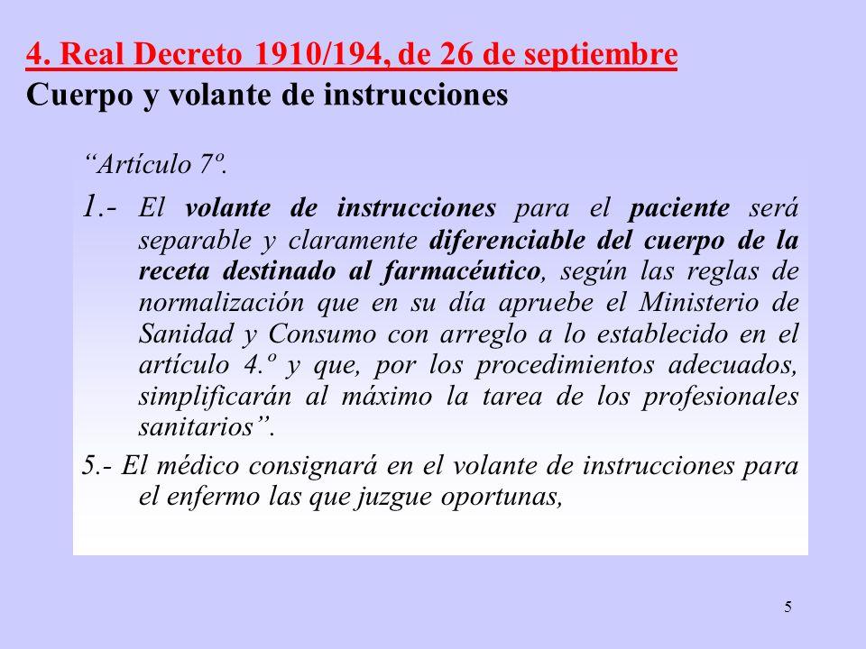 4. Real Decreto 1910/194, de 26 de septiembre Cuerpo y volante de instrucciones