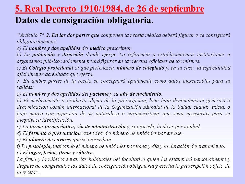 5. Real Decreto 1910/1984, de 26 de septiembre