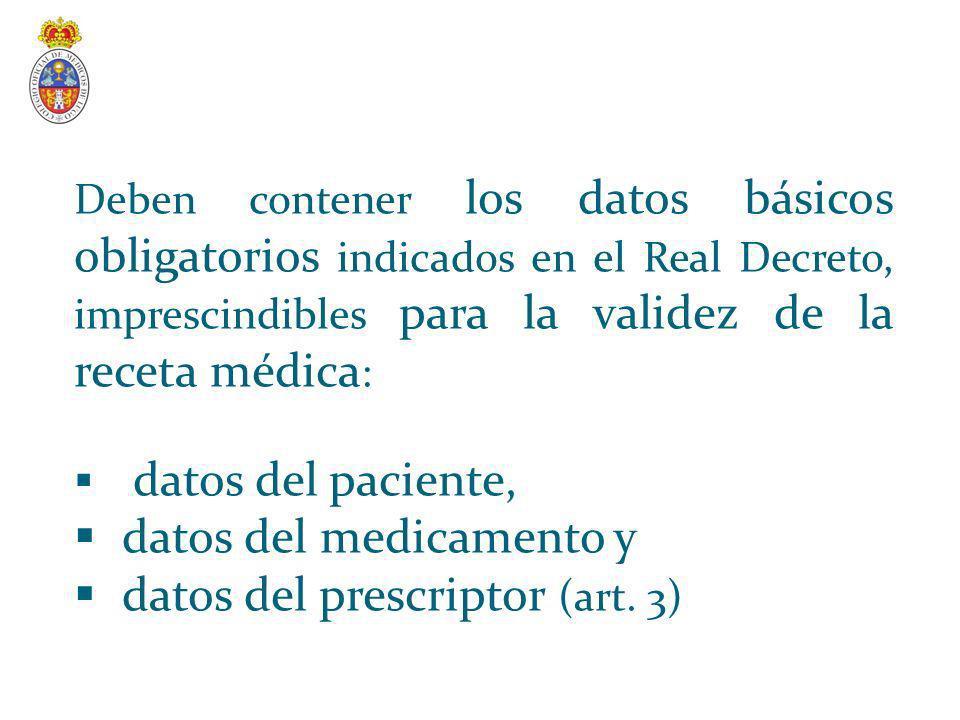 datos del medicamento y datos del prescriptor (art. 3)