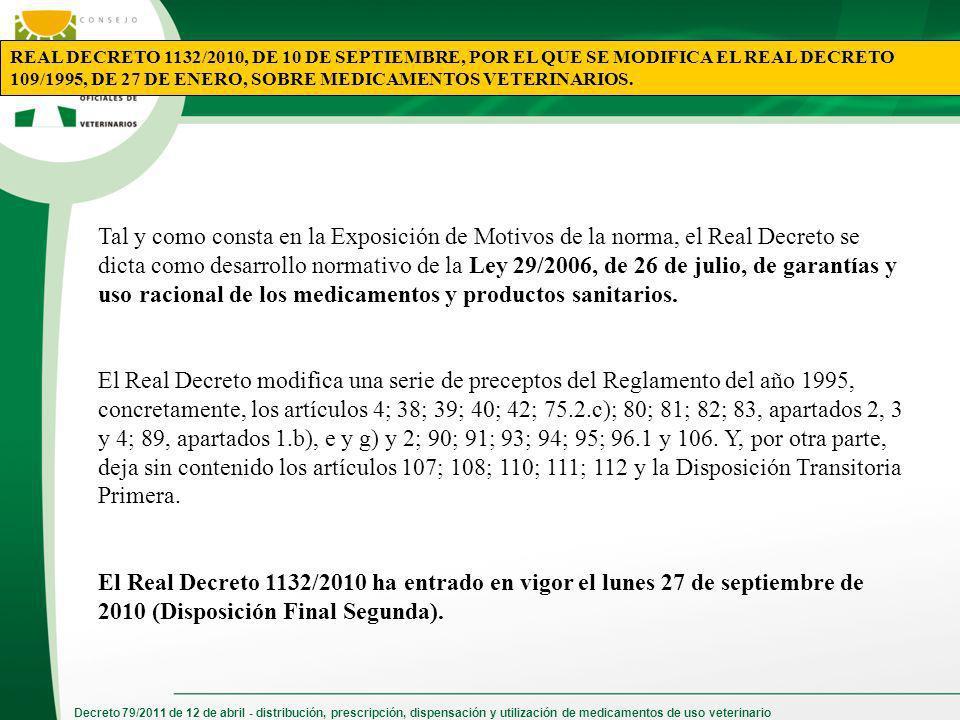 REAL DECRETO 1132/2010, DE 10 DE SEPTIEMBRE, POR EL QUE SE MODIFICA EL REAL DECRETO 109/1995, DE 27 DE ENERO, SOBRE MEDICAMENTOS VETERINARIOS.
