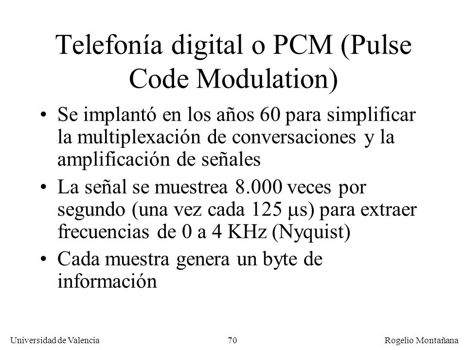 Telefonía digital o PCM (Pulse Code Modulation)