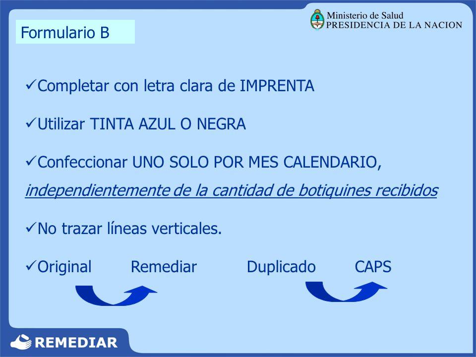 Formulario B Completar con letra clara de IMPRENTA. Utilizar TINTA AZUL O NEGRA.