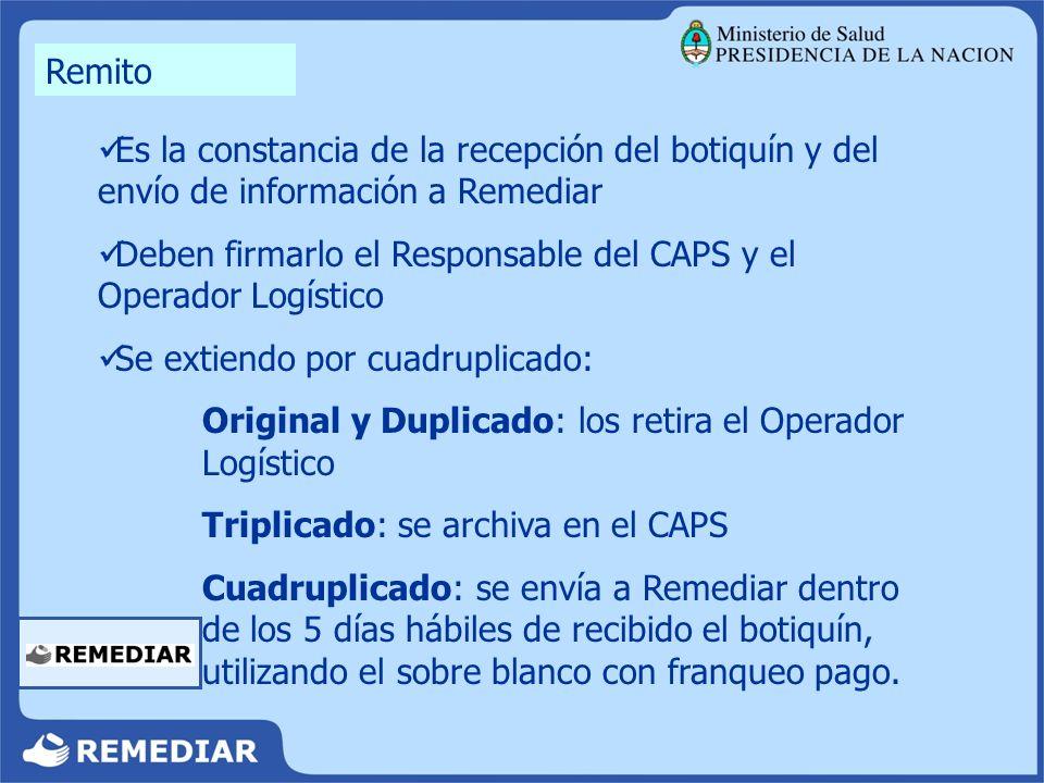 Remito Es la constancia de la recepción del botiquín y del envío de información a Remediar.