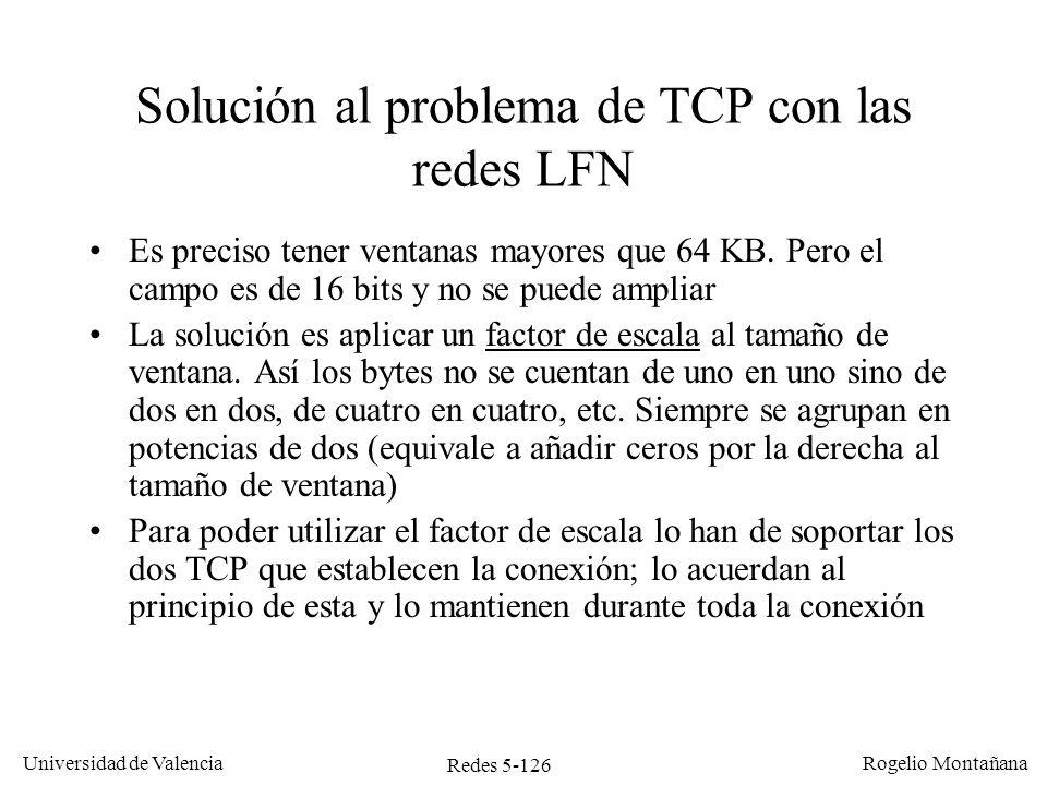Solución al problema de TCP con las redes LFN