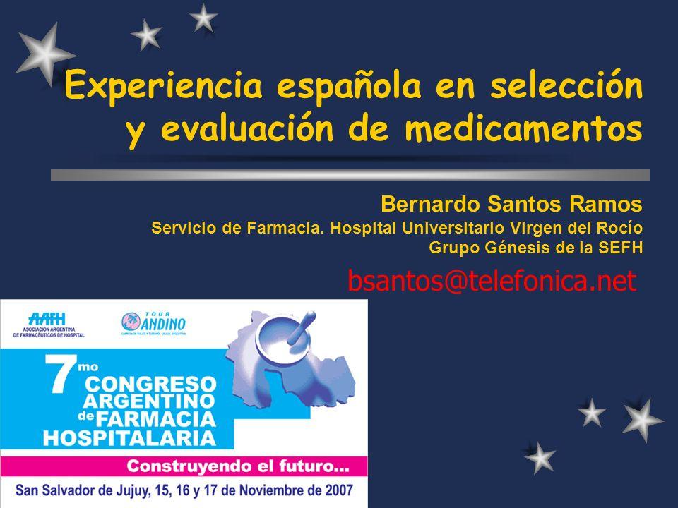 Experiencia española en selección y evaluación de medicamentos