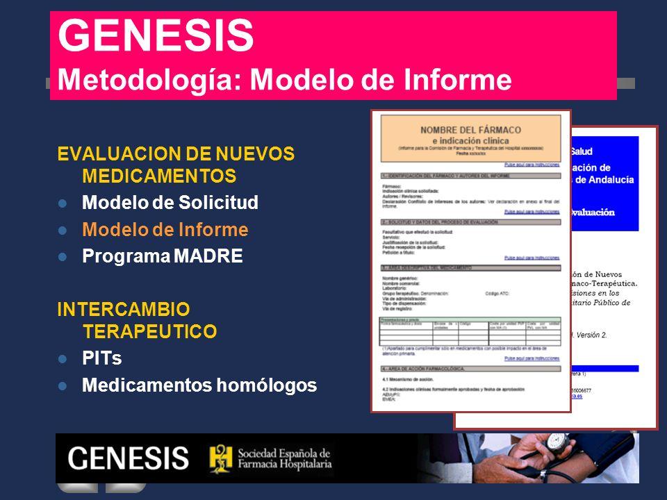 GENESIS Metodología: Modelo de Informe