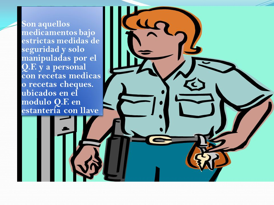Son aquellos medicamentos bajo estrictas medidas de seguridad y solo manipuladas por el Q.F.
