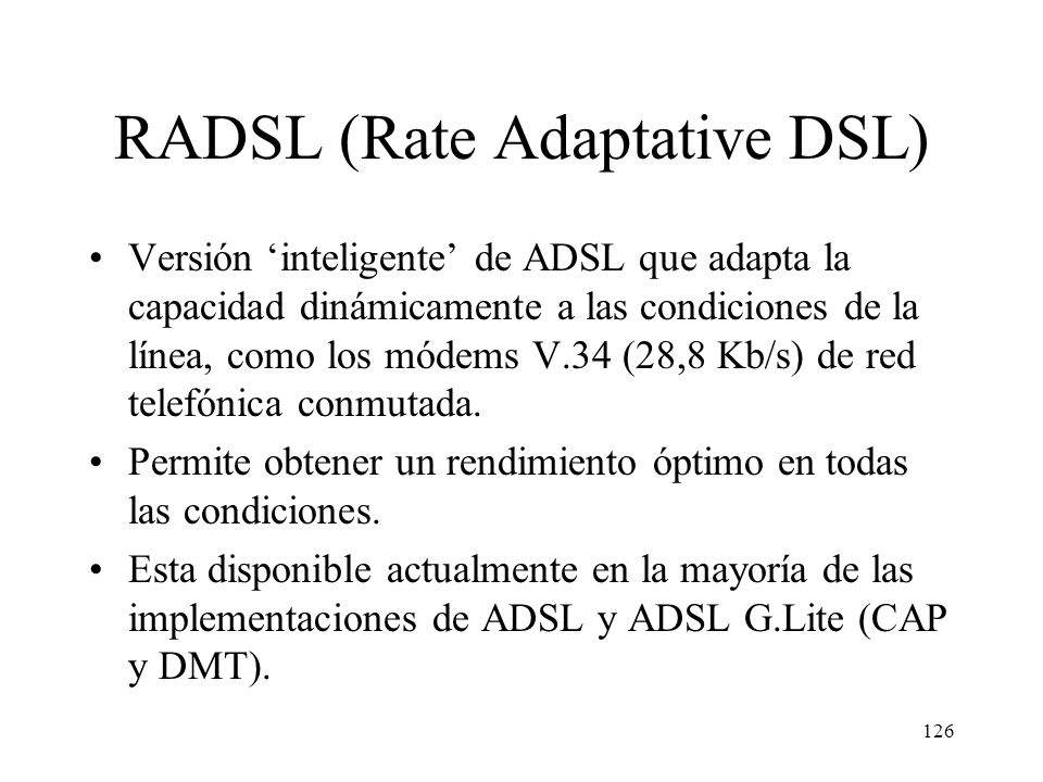RADSL (Rate Adaptative DSL)