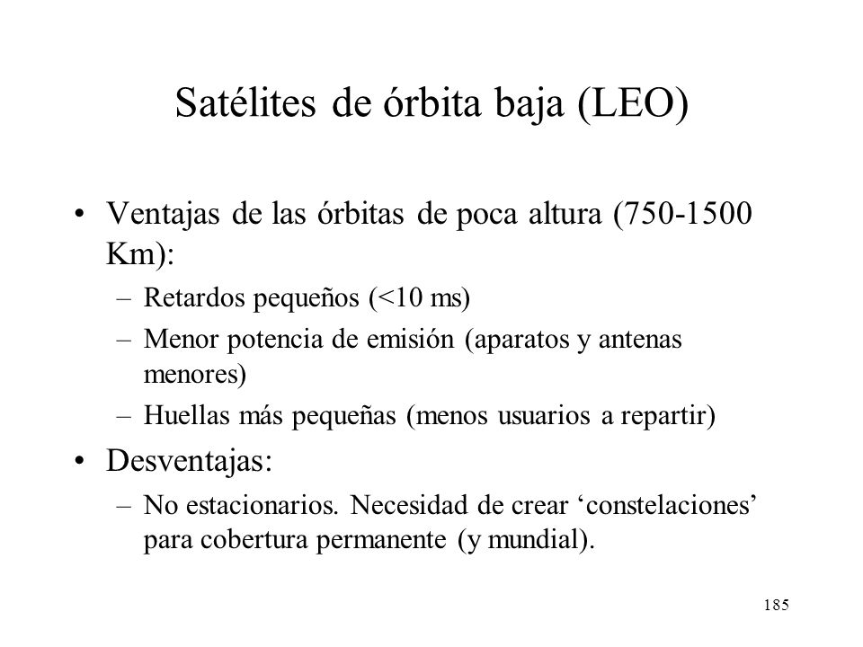 Satélites de órbita baja (LEO)
