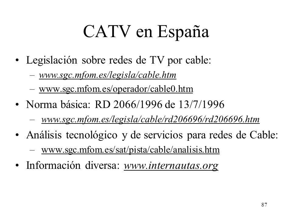 CATV en España Legislación sobre redes de TV por cable: