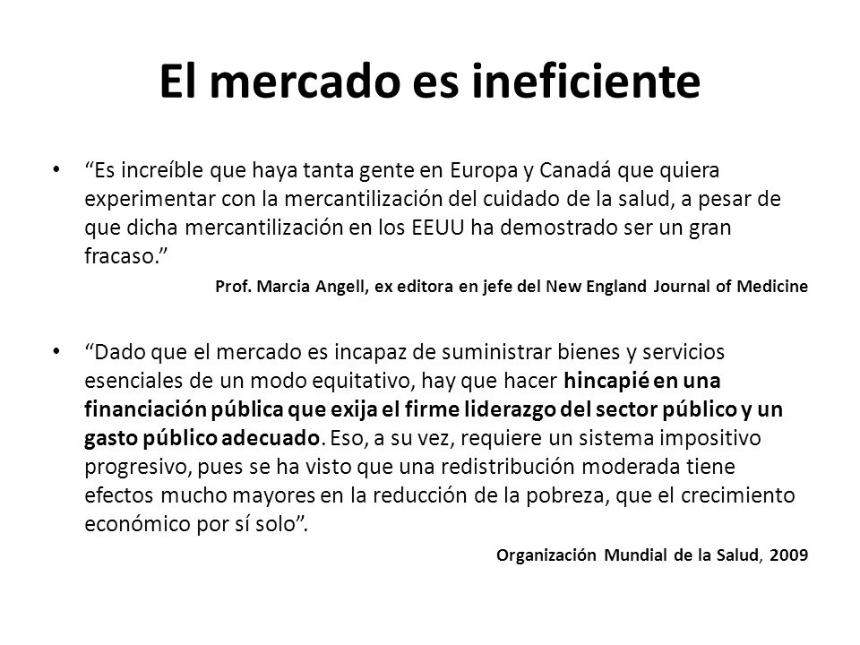 El mercado es ineficiente