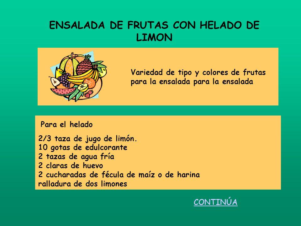ENSALADA DE FRUTAS CON HELADO DE LIMON