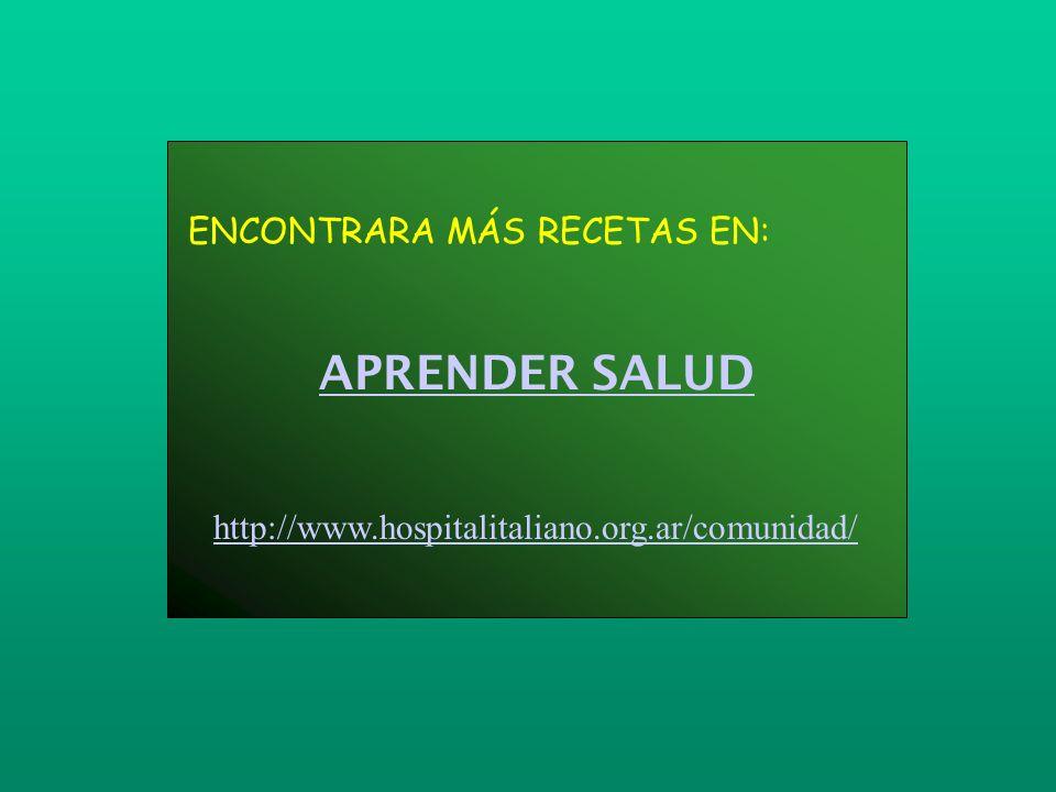 APRENDER SALUD ENCONTRARA MÁS RECETAS EN: