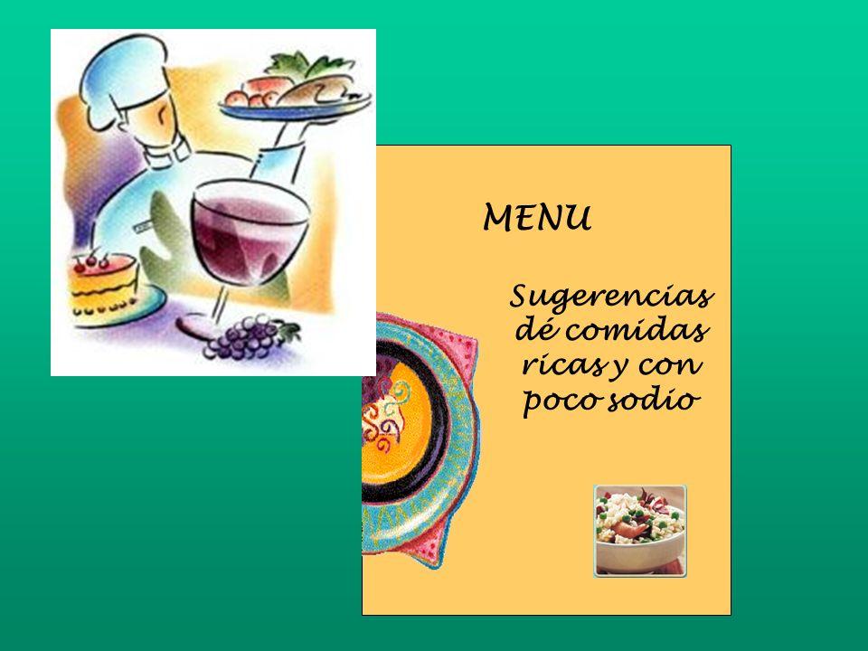 Sugerencias dé comidas ricas y con poco sodio