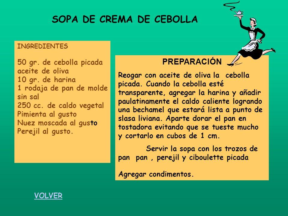 SOPA DE CREMA DE CEBOLLA