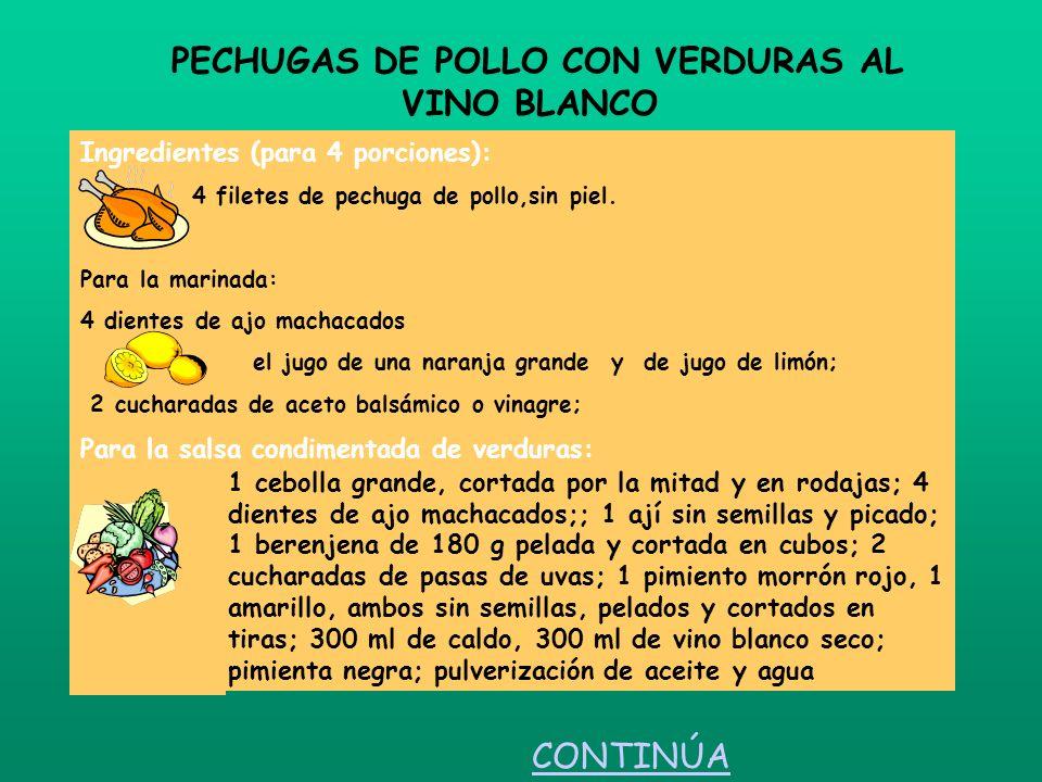 PECHUGAS DE POLLO CON VERDURAS AL VINO BLANCO