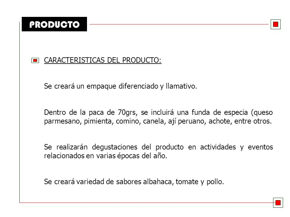 PRODUCTO CARACTERISTICAS DEL PRODUCTO: