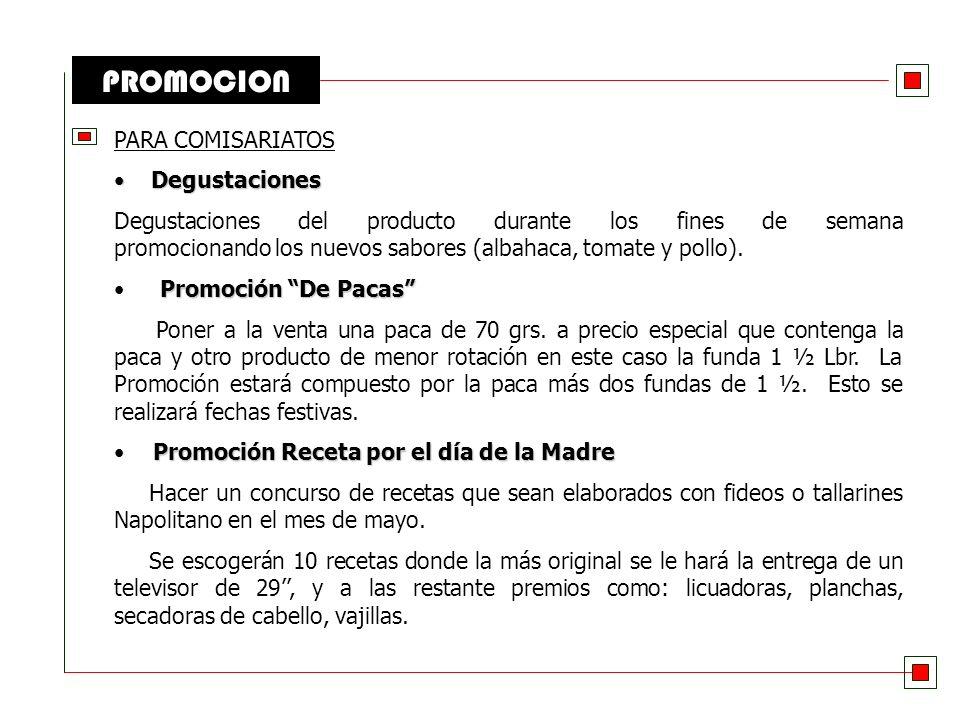 PROMOCION PARA COMISARIATOS Degustaciones