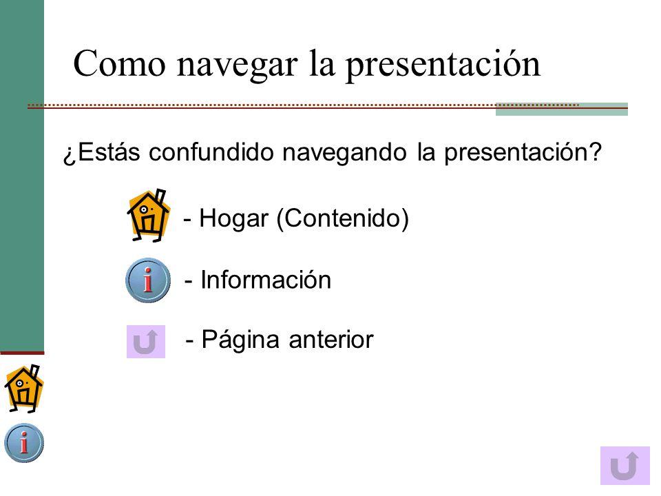 Como navegar la presentación