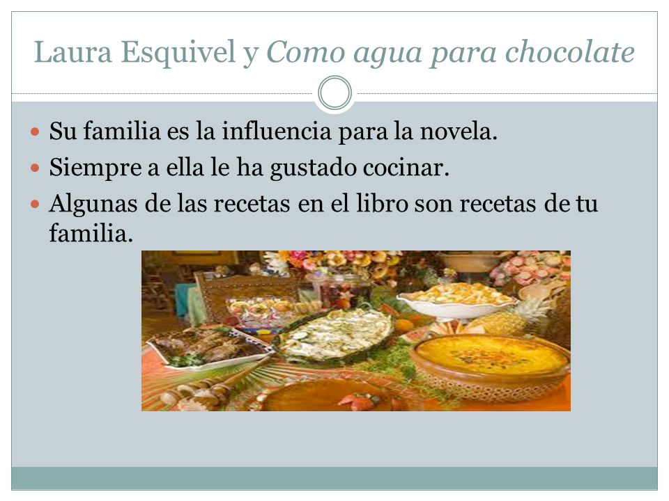 Laura Esquivel y Como agua para chocolate