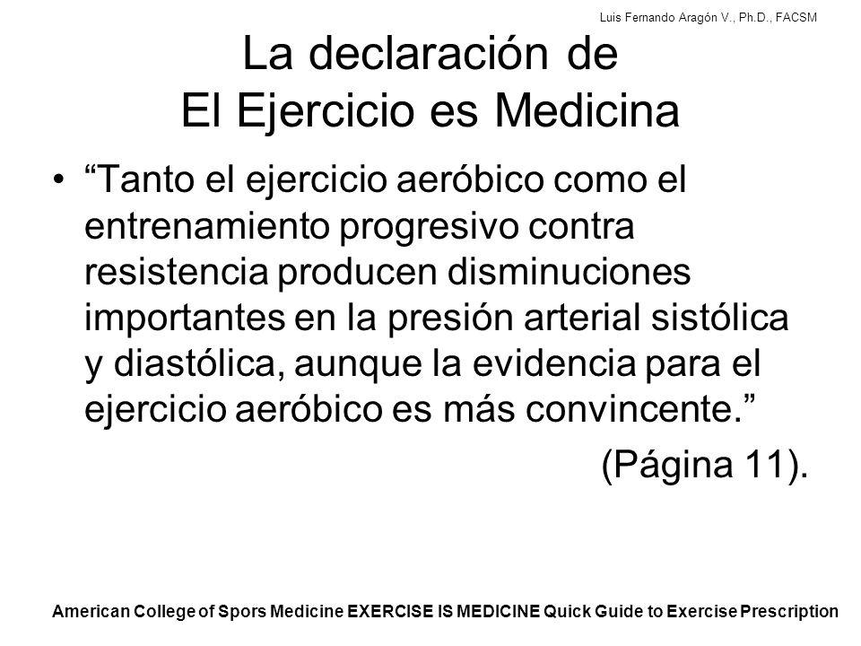 La declaración de El Ejercicio es Medicina
