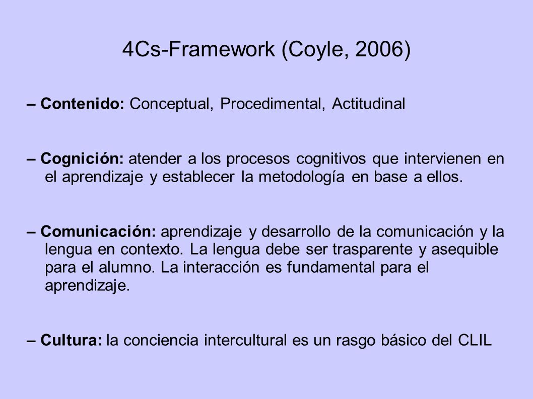 4Cs-Framework (Coyle, 2006) – Contenido: Conceptual, Procedimental, Actitudinal.