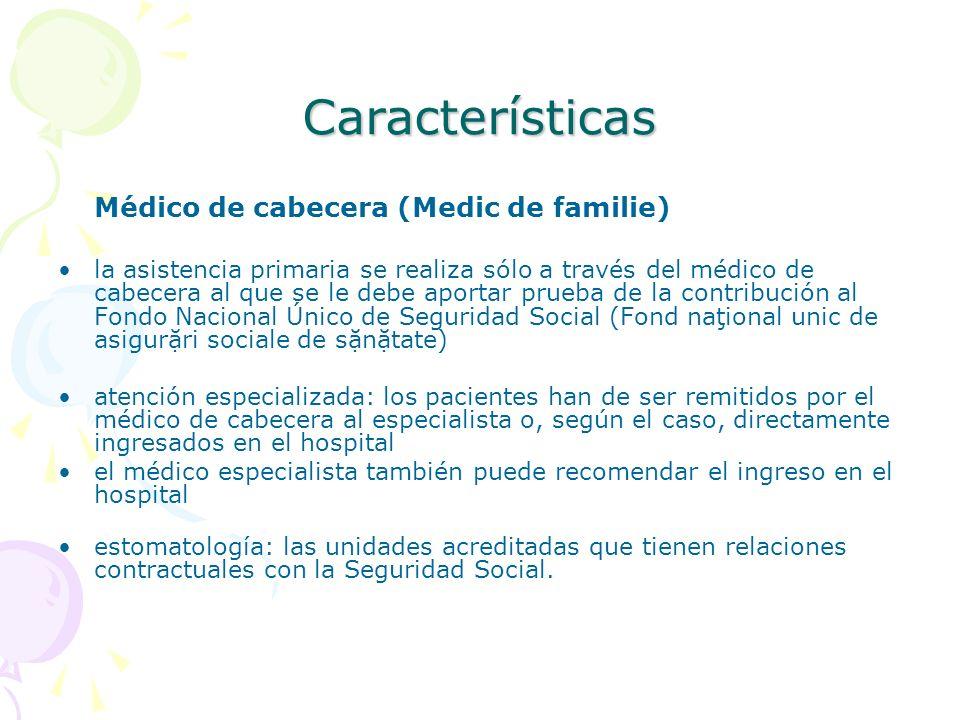 CaracterísticasMédico de cabecera (Medic de familie)