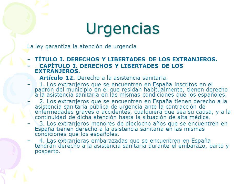 Urgencias La ley garantiza la atención de urgencia