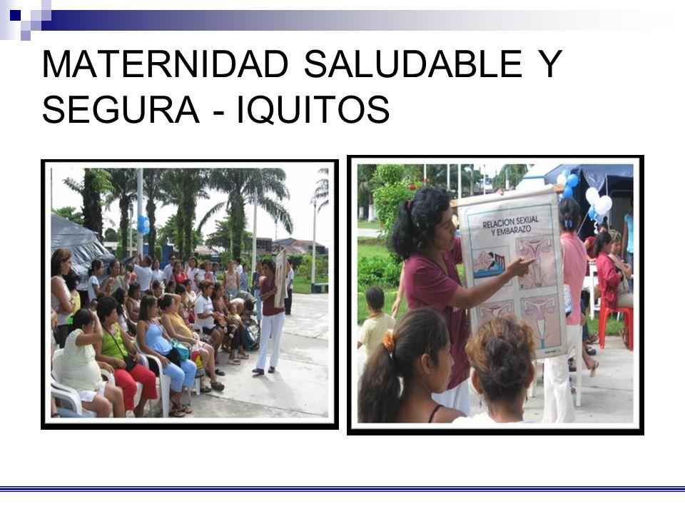 MATERNIDAD SALUDABLE Y SEGURA - IQUITOS