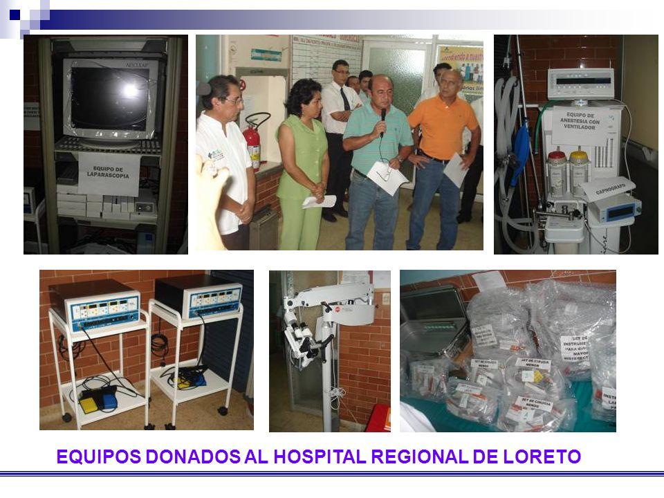 EQUIPOS DONADOS AL HOSPITAL REGIONAL DE LORETO