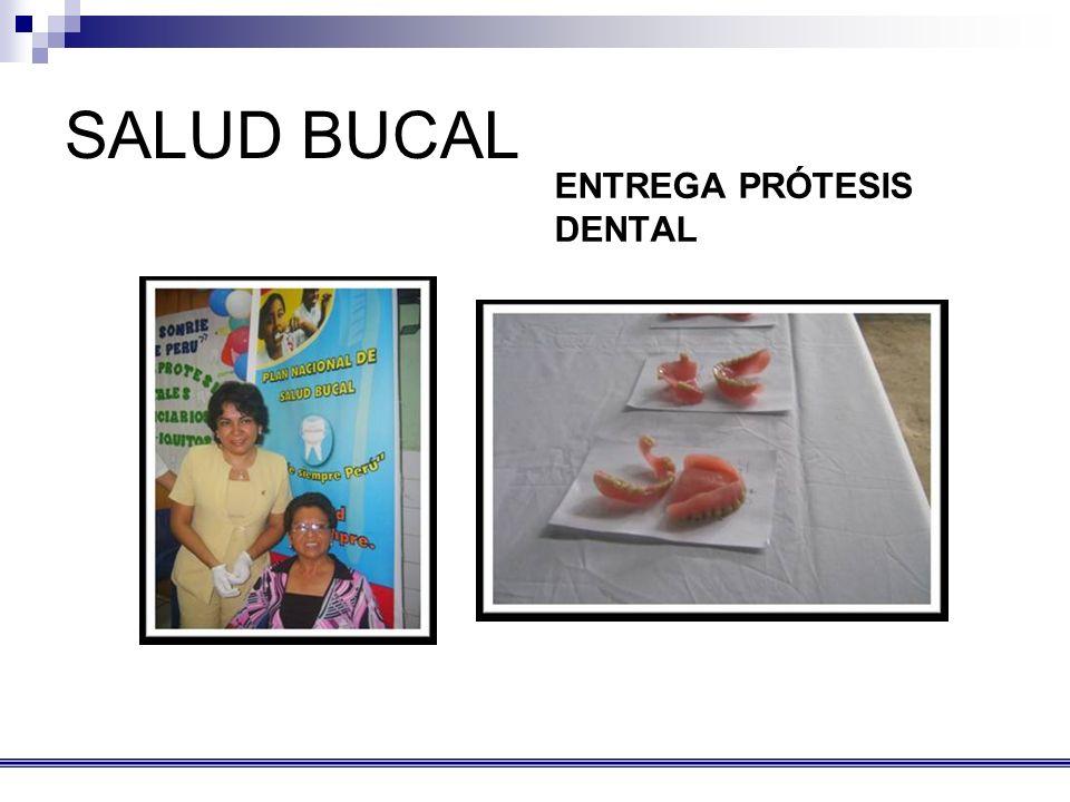 SALUD BUCAL ENTREGA PRÓTESIS DENTAL
