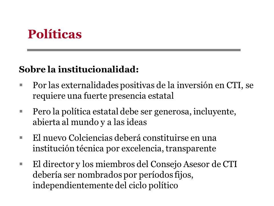 Políticas Sobre la institucionalidad: