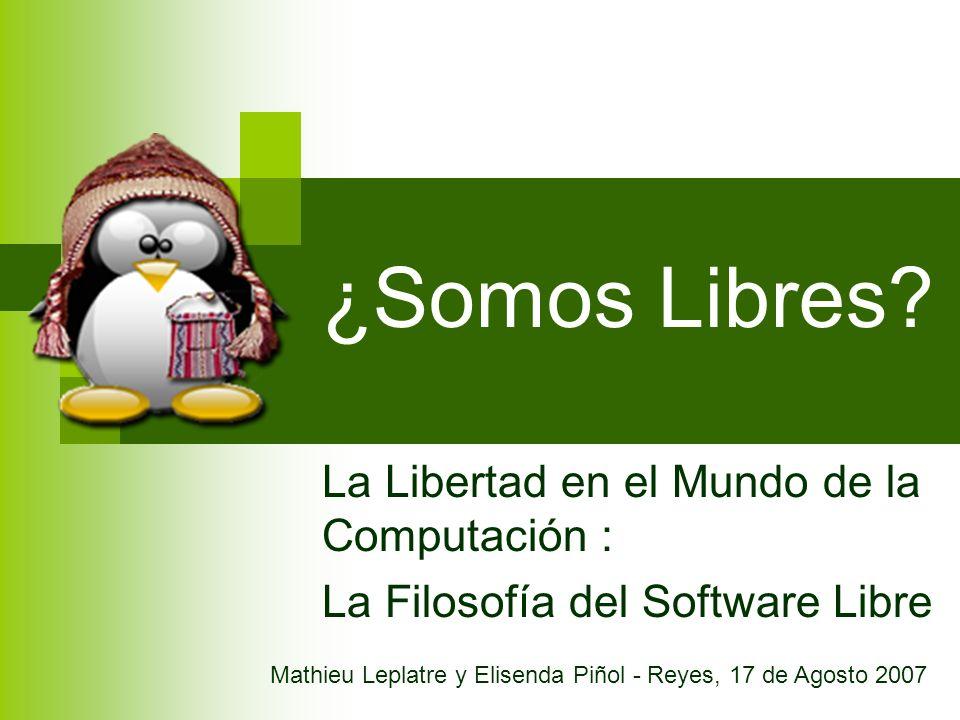 ¿Somos Libres La Libertad en el Mundo de la Computación :