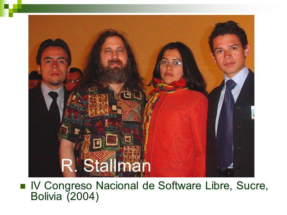 R. Stallman IV Congreso Nacional de Software Libre, Sucre, Bolivia (2004)