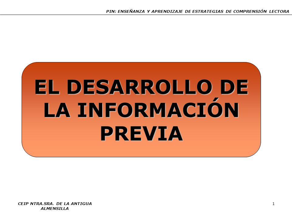 EL DESARROLLO DE LA INFORMACIÓN PREVIA