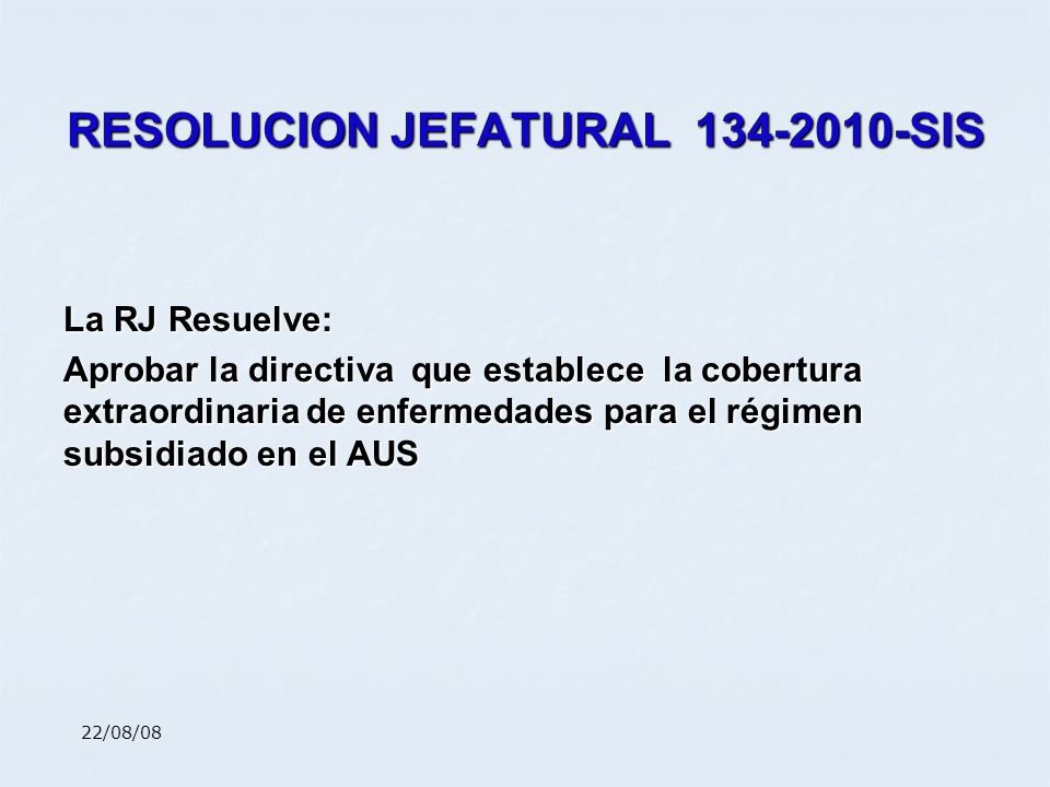 RESOLUCION JEFATURAL 134-2010-SIS